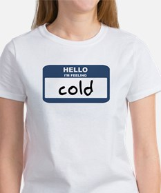 Feeling cold Women's T-Shirt