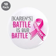 """Personalized Breast Cancer 3.5"""" Button (10 pack)"""