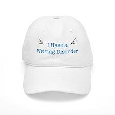 I Have a Writing Disorder Baseball Baseball Cap