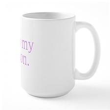 dark shes my person Mug
