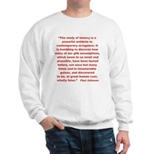 History shows human follies Sweatshirt