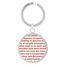 History shows human follies Round Keychain