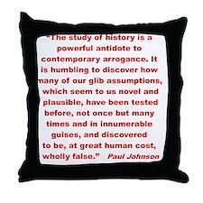 History shows human follies Throw Pillow
