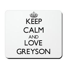 Keep Calm and Love Greyson Mousepad