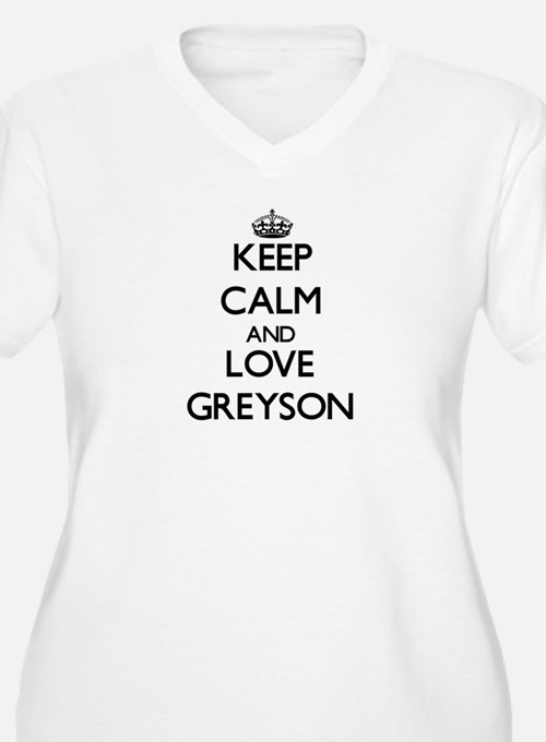 Keep Calm and Love Greyson Plus Size T-Shirt