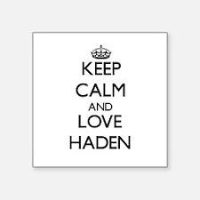Keep Calm and Love Haden Sticker