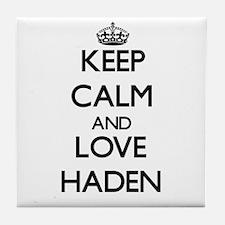 Keep Calm and Love Haden Tile Coaster