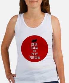 Keep Calm and Play Possum Women's Tank Top