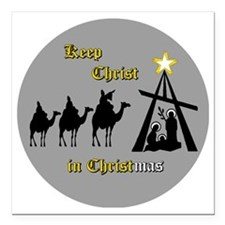 """Keep Christ in Christ-ma Square Car Magnet 3"""" x 3"""""""