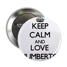 """Keep Calm and Love Humberto 2.25"""" Button"""