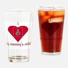 mommysmilk Drinking Glass