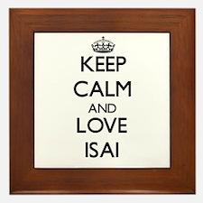 Keep Calm and Love Isai Framed Tile