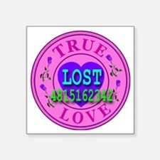 "LOST_trueloveseal_transpare Square Sticker 3"" x 3"""
