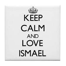 Keep Calm and Love Ismael Tile Coaster