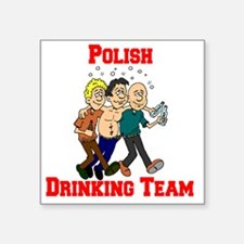 "Polish Drinking Team Cartoo Square Sticker 3"" x 3"""