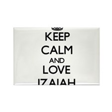 Keep Calm and Love Izaiah Magnets