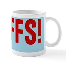 oh-ffs_12x18 Mug