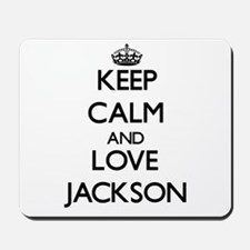 Keep Calm and Love Jackson Mousepad