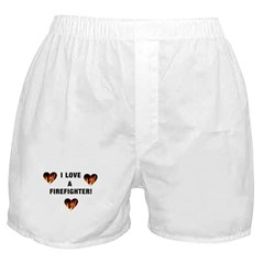 I Love A Firefighter Boxer Shorts