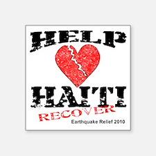"""Help Haiti Recover Square Sticker 3"""" x 3"""""""