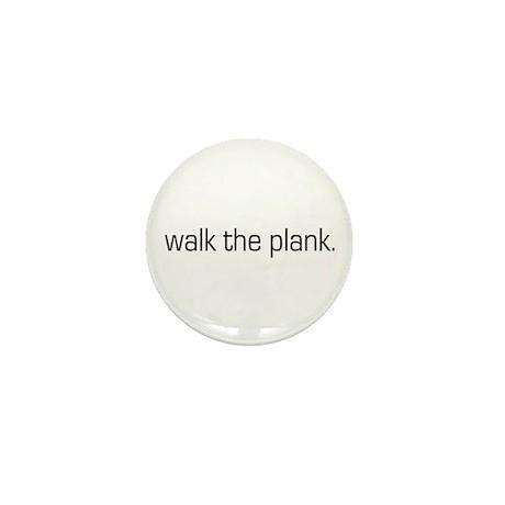 Walk the Plank Mini Button