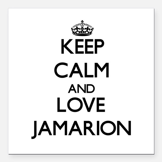 """Keep Calm and Love Jamarion Square Car Magnet 3"""" x"""