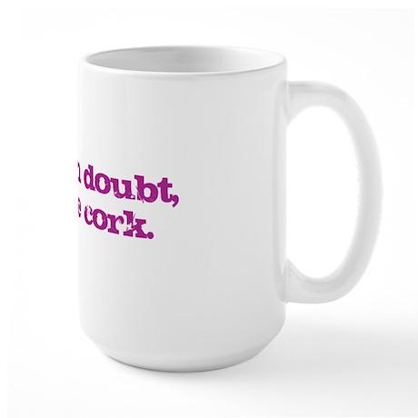 Pop the Cork Large Mug