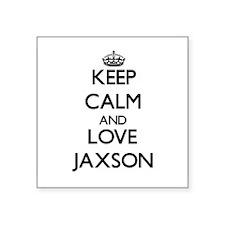 Keep Calm and Love Jaxson Sticker