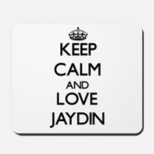 Keep Calm and Love Jaydin Mousepad