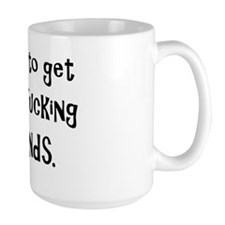 i need friends novelty Mug