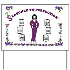 Seasoned to Perfection-14x10-Framed.Prin Yard Sign