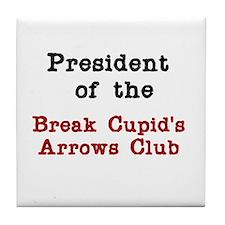 Break Cupid's Arrows Tile Coaster