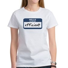 Feeling efficient Tee