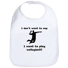 I Want To Play Volleyball Bib