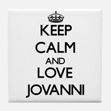 Keep Calm and Love Jovanni Tile Coaster