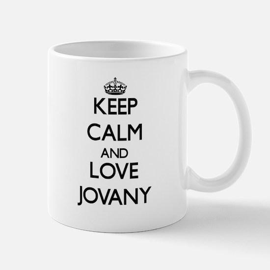 Keep Calm and Love Jovany Mugs