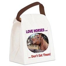 donteathorses1 Canvas Lunch Bag