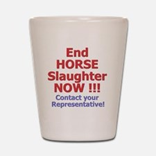 donteathorses2 Shot Glass