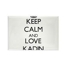Keep Calm and Love Kadin Magnets
