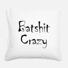 batship_crazy2 Square Canvas Pillow
