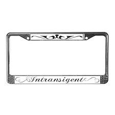 Intransigent License Plate Frame