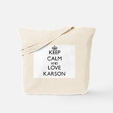 Keep Calm and Love Karson Tote Bag
