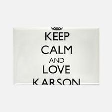 Keep Calm and Love Karson Magnets