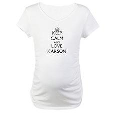 Keep Calm and Love Karson Shirt