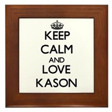 Keep Calm and Love Kason Framed Tile