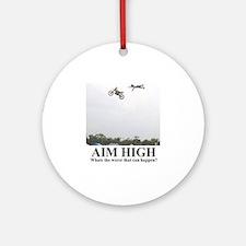 AIM HIGH1 Round Ornament