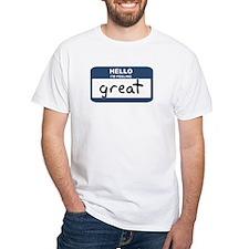 Feeling great Shirt