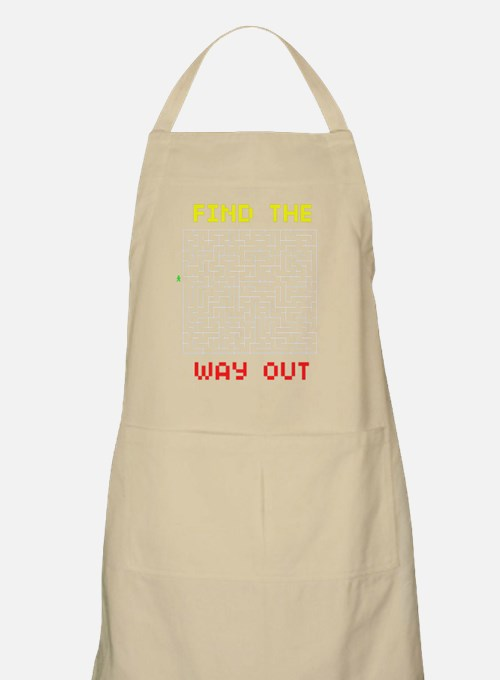 find the way out _ black Apron