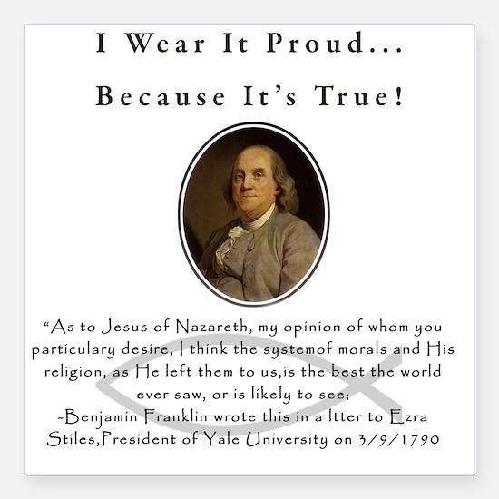 "Ben Franklin Wear It Pro Square Car Magnet 3"" x 3"""