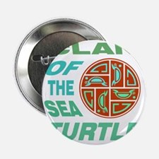 """Clan of the Sea Turtle 2.25"""" Button"""